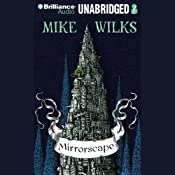 Mirrorscape | Mike Wilks