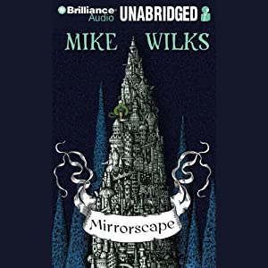 Mirrorscape | [Mike Wilks]