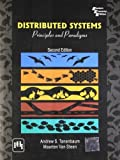 img - for Distributed Systems: Principles and Paradigms, 2nd Edition by Andrew S. Tanenbaum, Maarten Van Steen (2007) Paperback book / textbook / text book