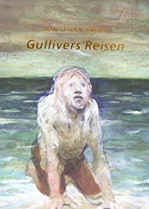 Gullivers Reisen: Jonathan Swift: 9783717590170: Amazon