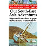 Our South-East Asia Adventures:Highs and Lows of our Voyage from Australia to the Maldives (Seven Seas Adventures)