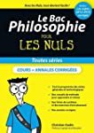 Le Bac Philosophie pour les Nuls, nou...