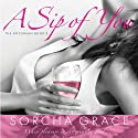 A Sip of You Audiobook by Sorcha Grace Narrated by Jennifer Mack