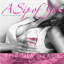 A Sip of You (       UNABRIDGED) by Sorcha Grace Narrated by Jennifer Mack