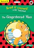 The Gingerbread Man (Read it Yourself - Level 2)
