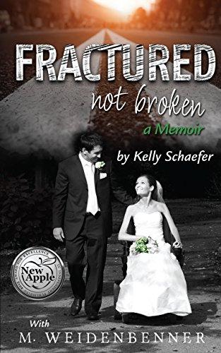 Fractured Not Broken by Michelle Weidenbenner ebook deal