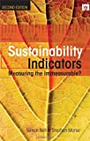 Sustainability Indicators: Measuring the Immeasurable? (1844072991) by Bell, Simon
