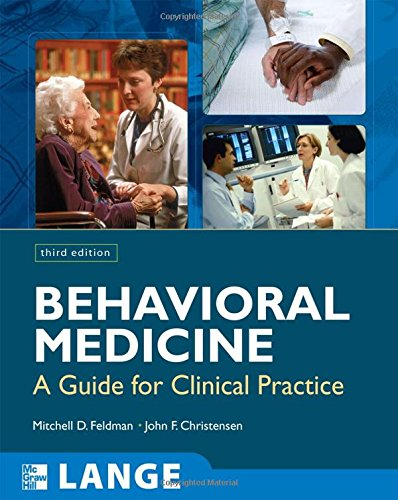 Behavioral Medicine:  A Guide for Clinical Practice,...