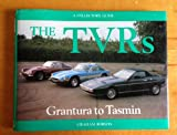 Graham Robson The T. V. R.'s: Grantura to Tasmin