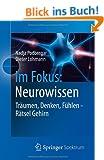 Im Fokus: Neurowissen: Tr�umen, Denken, F�hlen - R�tsel Gehirn (Naturwissenschaften im Fokus)