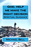 img - for God, help me make the right decision book / textbook / text book