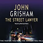 The Street Lawyer | John Grisham