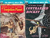 The Forgotten Planet / Contraband Rocket (Classic Ace Double, D-146) (0441041469) by Murray Leinster