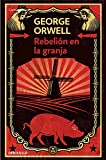 Rebelion en la granja (Contemporanea (Debolsillo)) (Spanish Edition)
