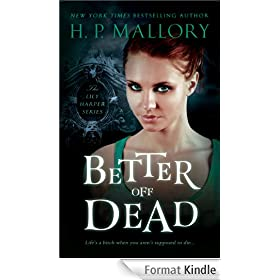 Better Off Dead (Lily Harper Series Book 1) (English Edition)