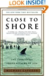 Close to Shore: The Terrifying Shark...