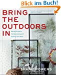 Bring the Outdoors In: Garden Project...