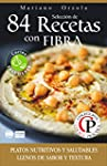 SELECCI�N DE 84 RECETAS CON FIBRA: Pl...