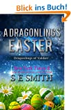 A Dragonlings' Easter: Dragonlings of Valdier (Dragon Lords of Valdier) (English Edition)