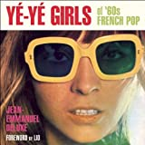 Yé-Yé Girls of 60s French Pop