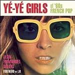 Ye-Ye Girls of '60s French Pop: Girls...