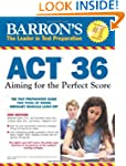 Barron's ACT 36, 2nd Edition: Aiming...