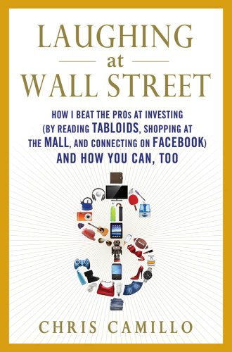 Kindle Nation Reader Alert: Chris Camillo's LAUGHING AT WALL STREET Could Be Worth a Lot More Than $11.99 to You