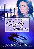 Ghostly Treasure (Bandit Creek Sweet)