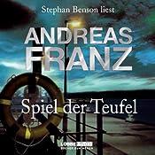 Spiel der Teufel (Sören Henning & Lisa Santos 2) | Andreas Franz