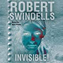 Invisible! Audiobook by Robert Swindells Narrated by Kim Hicks