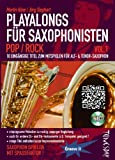 Playalongs für Saxophonisten Vol. 1 Pop / Rock - Saxophon Noten - Alt Tenor