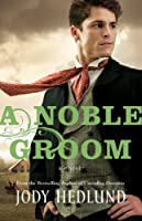 Noble Groom, A