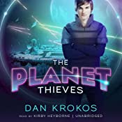 The Planet Thieves | [Dan Krokos]