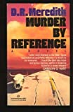 Murder by Reference (0345368614) by Doris R. Meredith