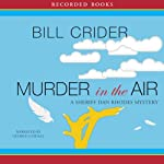 Murder in the Air: A Dan Rhodes Mystery (       UNABRIDGED) by Bill Crider Narrated by George Guidall