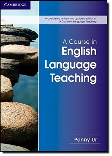 A Course in English Language Teaching 2nd
