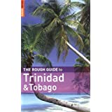 The Rough Guide to Trinidad and Tobago (Rough Guide Travel Guides)by Dominique De-Light