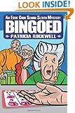 Bingoed: An Essie Cobb Senior Sleuth Mystery