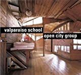 img - for Valparaiso School: Open City Group (Masters of Latin American Architecture) book / textbook / text book