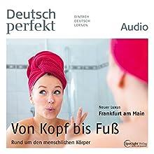Deutsch perfekt Audio - Rund um den menschlichen Körper. 11/2014 Audiobook by  div. Narrated by  div.