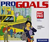 echange, troc Aubriet - Pro Goals : Lycées professionnels, BTS Tertiaires et industriels, Terminale et 1ère professionnelles pour l'élève (coffret