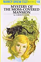 Mystery at Moss Covered Mansion (Nancy Drew Mysteries)