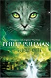 Philip Pullman The Subtle Knife (His Dark Materials): 2/3