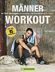 Training ohne Ger�te: Das M�nner-Work...