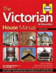 The Victorian House Manual (2nd Editi...