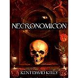 THE NECRONOMICON ~ The Cthulhu Revelations ~ Kent David Kelly