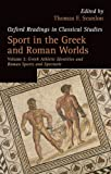 Sport in the Greek and Roman Worlds: Volume 2: Greek Athletic Identities and Roman Sports and Spectacle