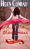 img - for A Little Blackmail (Destiny Bay Romances Sweet Edition) (Volume 2) book / textbook / text book