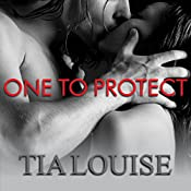 One to Protect: One to Hold, Book 3 | [Tia Louise]