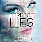 Perfect Lies: Mind Games, Book 2 (       UNABRIDGED) by Kiersten White Narrated by Emily Bauer